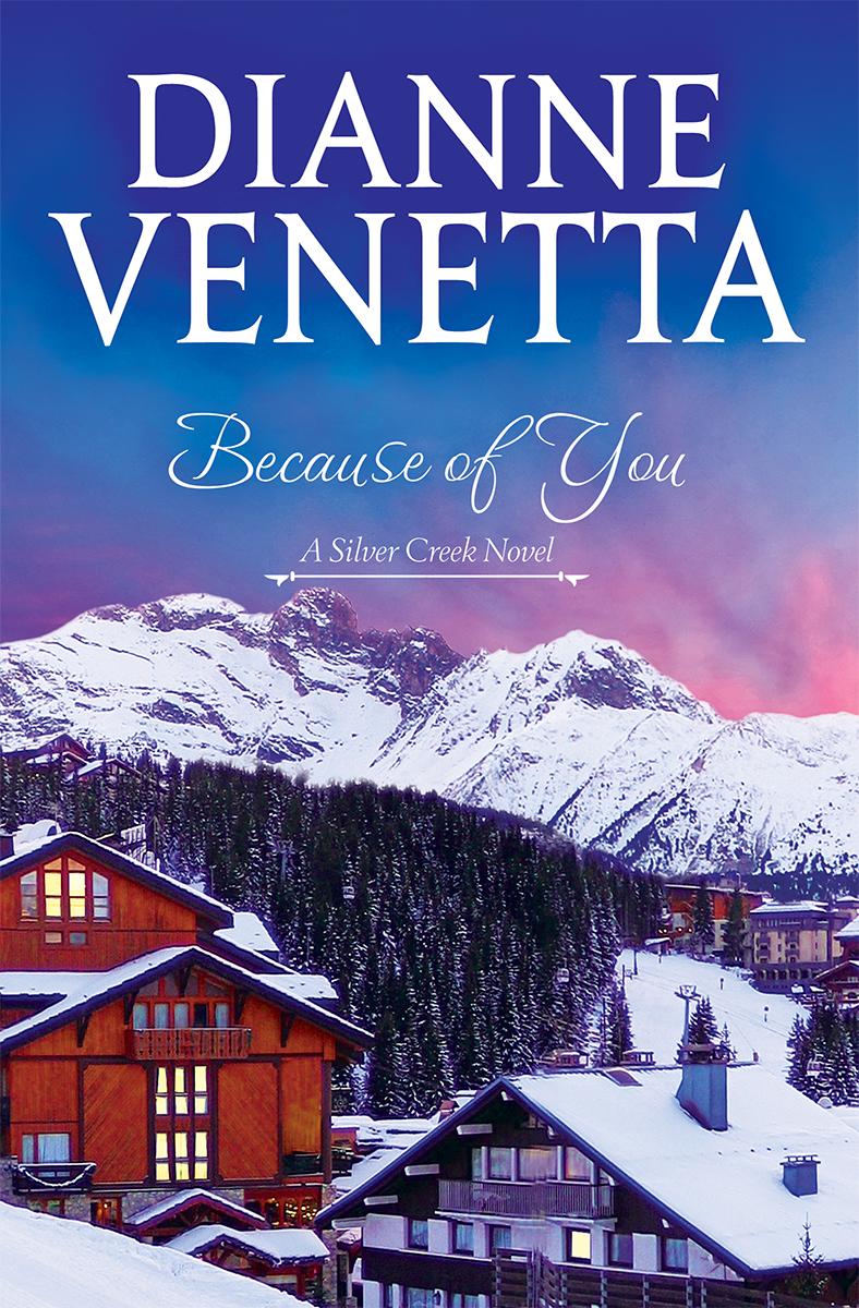 Because Of You by Dianne Venetta
