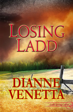 Losing Ladd (Ladd Springs) by Dianne Venetta