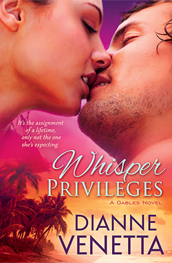 Whisper Privileges (The Gables Series) by Dianne Venetta