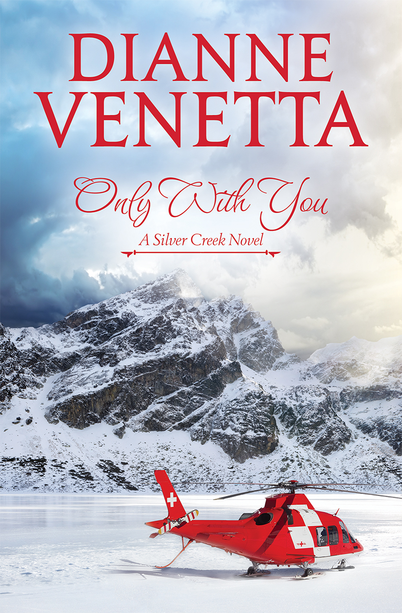 Only With You by Dianne Venetta